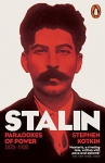 STALIN PARADOXES OF POWER 1878-1928