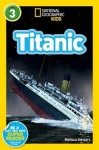National Geographic Kids Readers Titanic LEVEL 3