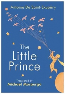 The Little Prince: A new translation by Michael
