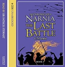 The Chronicles of Narnia The Last Battle