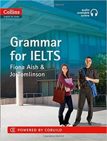 Collins English for IELTS - Grammar: IELTS 5-6+