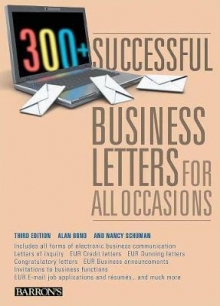300 Successful Business Letters for All Occasion