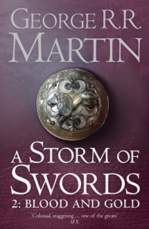 A Storm of Swords: Blood and Gold (A Song of Ice