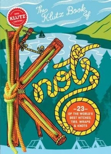 The Klutz Book of Knots (AGE 8)