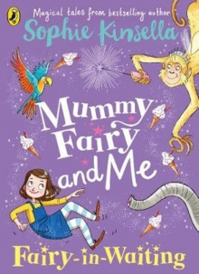 MUMMY FAIRY AND ME FAIRY IN WAITING ( 5 - 8 year