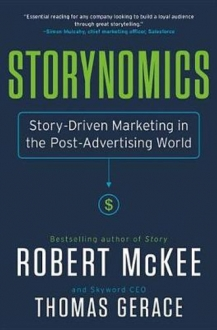 STORYNOMICS Story-Driven Marketing in the Post-Advertising World