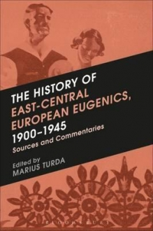 The History of East-Central European Eugenics, 1