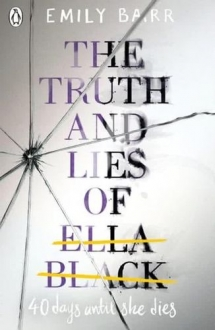 The Truth and Lies of Ella Black (12 - 17 years old)