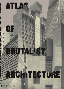 Atlas of Brutalist Archi