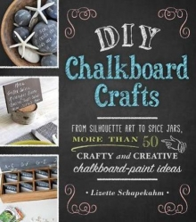 DIY Chalkboard Crafts From Silhouette Art to Spi