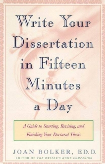 WRITING YOUR DISSERTATION IN FIFTEEN MINUTES A D