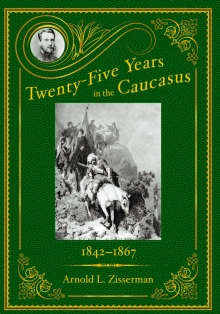 Twenty-Five Years in the Caucasus  Volume 1 -184