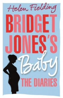 Bridget Joness Baby : The Diaries