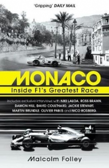 Monaco Inside F1s Greatest Race