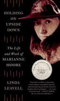 Holding on Upside Down The Life and Work of Mari