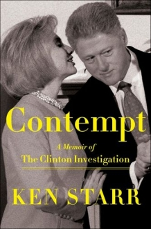 Contempt A Memoir of the Clinton Investigation