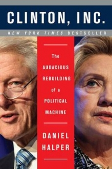 CLINTON INC The Audacious Rebuilding Of A Politi