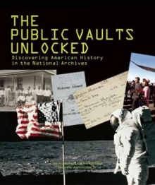 Public Vaults Unlocked Discovering American Hist
