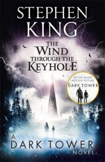 The Wind through the Keyhole : A Dark Tower NOVE