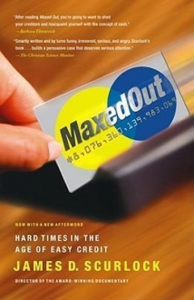 Maxed Out : Hard Times in the Age of Easy Credit
