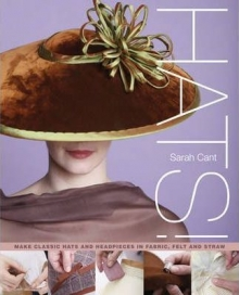 Hats : Making Classic Hats and Headpieces in Fab