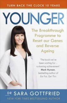 Younger : The Breakthrough Programme to Reset ou